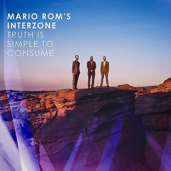 mario-rom's-interzone-_truth-is-simple-to-consume_2017_600