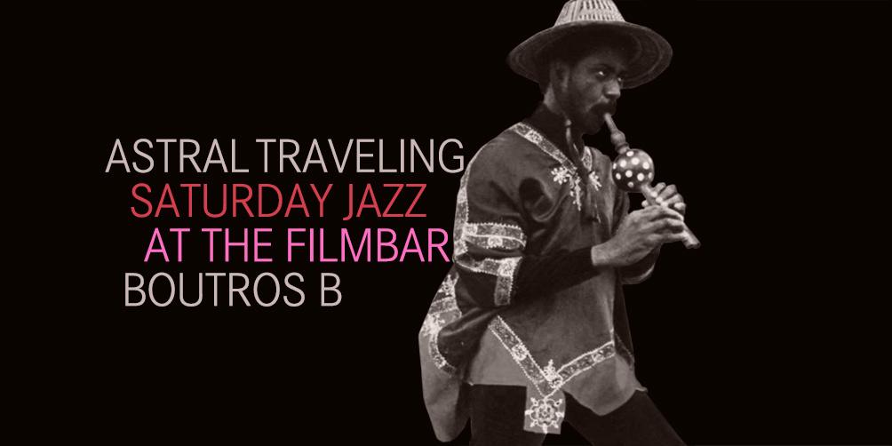 Saturday-Jazz-at-The-Filmbar_Boutros-B_fb_20180113