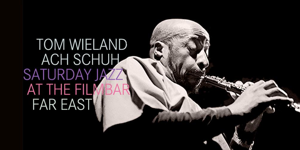 Saturday-Jazz-at-The-Filmbar_tom-wieland-+-ach-schuh_fb_20180106