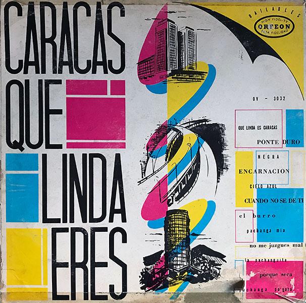 conjunto-jose-quintero_caracas-que-linda-eres!_orfeon_OV-3032_cover_600