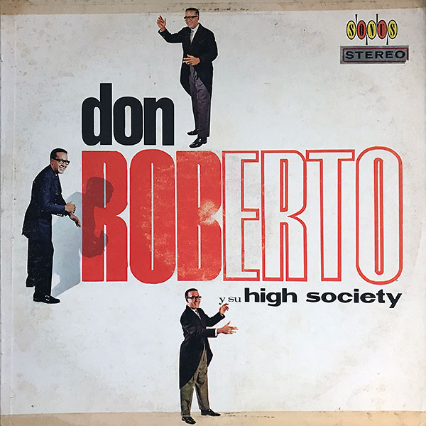 don-roberto-y-sus-high-society_sonus-LPS-S-1149_cover_600