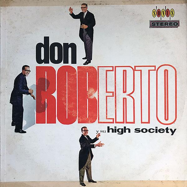 don-roberto-y-sus-high-society_sonus-LPS-S-1149_cover_600
