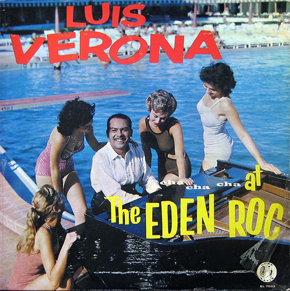 luis-verona_cha-cha-cha-at-the-eden-roc_gone-GL7003_1959_