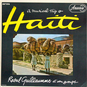 raoul-guillaumme_music-of-haiti_ansonia_ALP1216