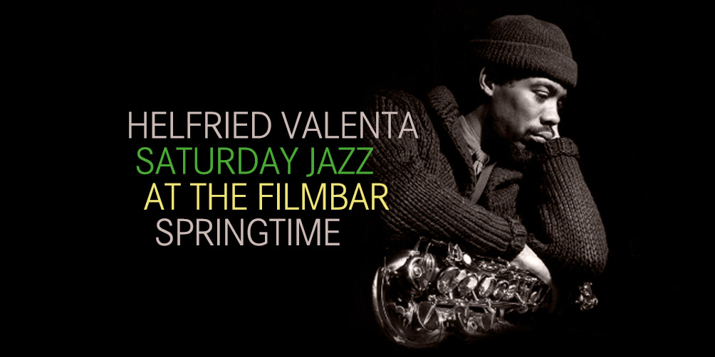 Saturday-Jazz-at-The-Filmbar_Helfried-Valenta_fb_20180421