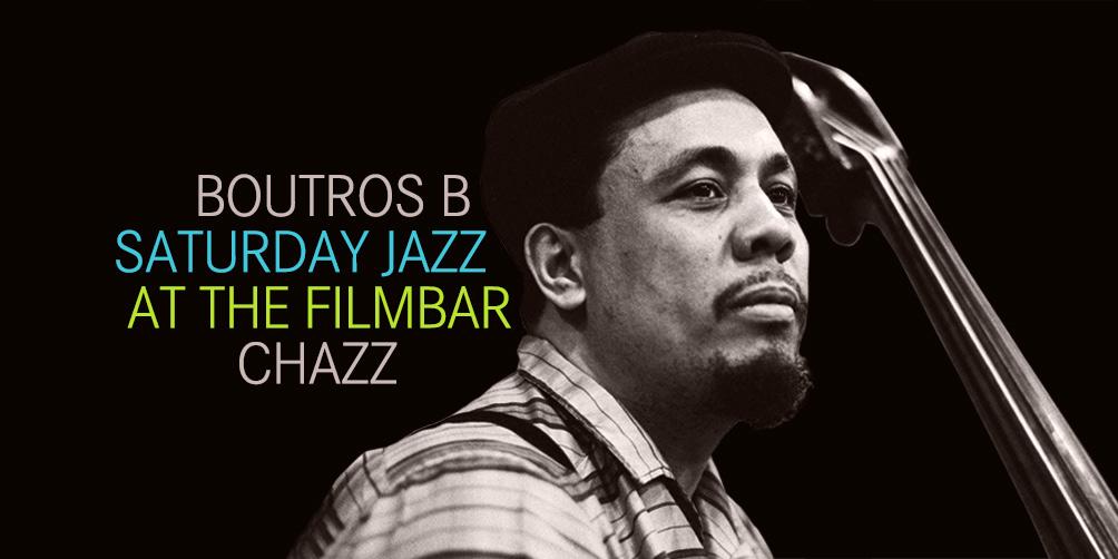 Saturday-Jazz-at-The-Filmbar_boutros-b_fb_20180310