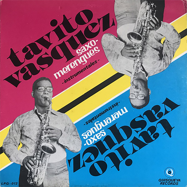 tavito-vasquez_saxo-merengues-instrumentales_quisqueya-rec_LPQ-012_600