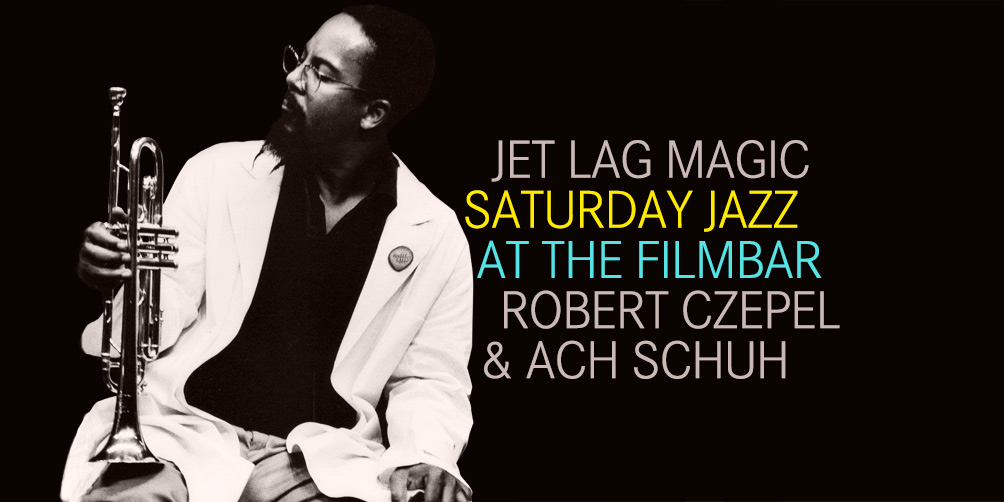 Saturday-Jazz-at-The-Filmbar_czepel_+_ach-schuh_fb_20180519_