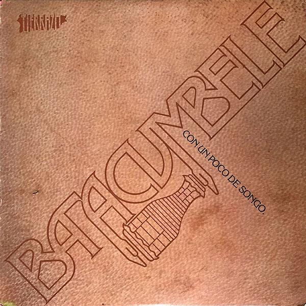 Batacumbele_Con-Un-Poco-De-Songo_1981_Tierrazo-Rec_TLP-008_600