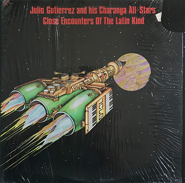 Julio-Guitierrez-and-his-Charanga-All-Stars_Close-Encouters-Of-The-Latin-Kind_1978_Neon_NLP-102_600